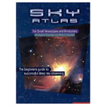 Sky Atlas for Small Telescopes and Binoculars - The beginners guide to successful deep sky observing, By David and Billie Chandler