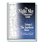 WILLMANN-BELL Night Sky Observers Guide Volume 3: The Southern Skies