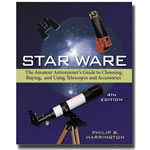 Star Ware 4th edition. The Amateur Astronomer's Ultimate Guide to Choosing, Buying, and Using Telescopes and Accessories